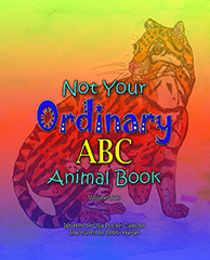 Not Your Ordinary ABC Animal Book, Volume Two